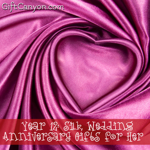 Year 12 Silk Wedding Anniversary Gifts For Her Gift Canyon