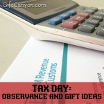 Tax Day: The Observance and Gift Ideas