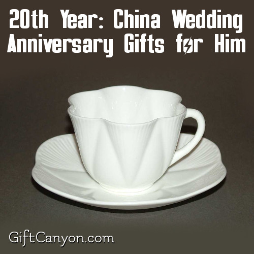 CHina wedding anniversary gifts for him & 20th Year: China Wedding Anniversary Gifts for Him - Gift Canyon