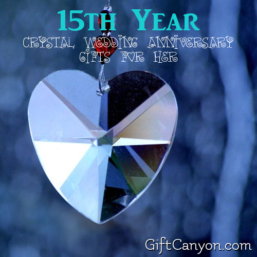 15th Wedding Anniversary Gift For Wife: 15th Year: Crystal Wedding Anniversary Gifts For Her