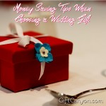 Money-Saving Tips When Choosing a Wedding Gift