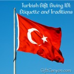 Turkish Gift Giving 101: Etiquette and Traditions