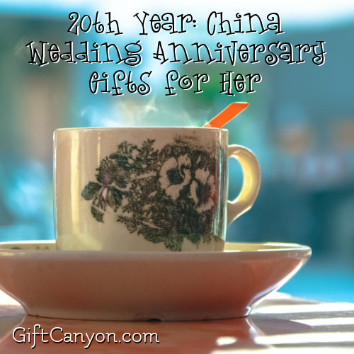 20th wedding anniversary gifts for her china