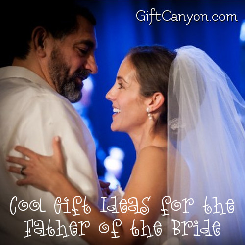 Cool Gift Ideas for the Father of the Bride