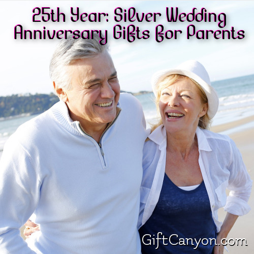 Silver Wedding Anniversary gifts for parents