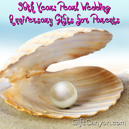 30th Year Pearl Wedding Anniversary Gifts For Parents Gift Canyon