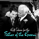 Gift Ideas for the Father of the Groom