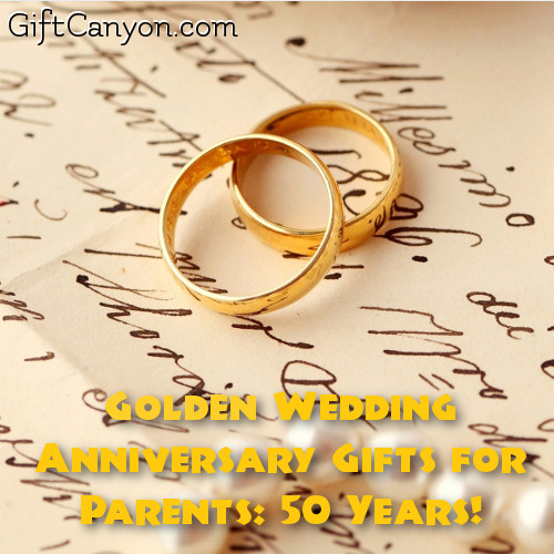 Golden Wedding Anniversary Gifts For Parents 50 Years Gift Canyon
