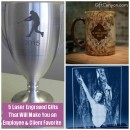 5 Laser Engraved Gifts That Will Make You an Employee and Client Favorite