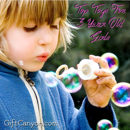 Top Toys For 3 Year Old Girls for 2016