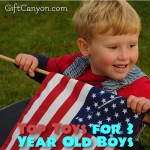 Top Toys for 3 Year Old Boys for 2018