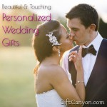 Beautiful & Touching Personalized Wedding Gifts