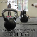 Ten Amazing Fitness Gifts for Teen Boys