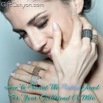 How To Present The Perfect Jewel For Your Girlfriend Or Wife
