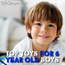 Top Toys For 6 Year Old Boys for 2016