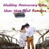 Wedding Anniversary Date Ideas that Spell Romance