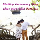 Wedding Anniversary Date Ideas that Spell Romance