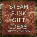 Steampunk Gifts that Will Awe the Geek in You