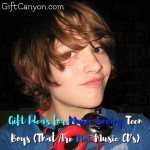 Gift Ideas for Music Loving Teen Boys (That Are Not Music CD's)