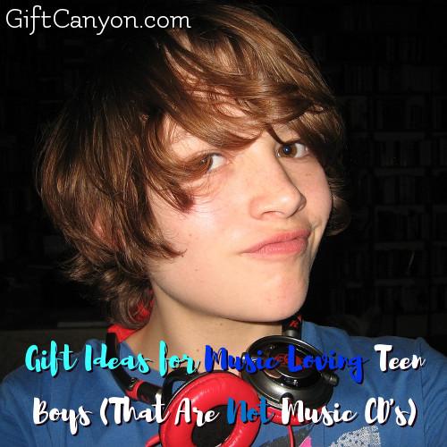 Gift Ideas for Music Loving Teen Boys (That Are Not Music CD's)