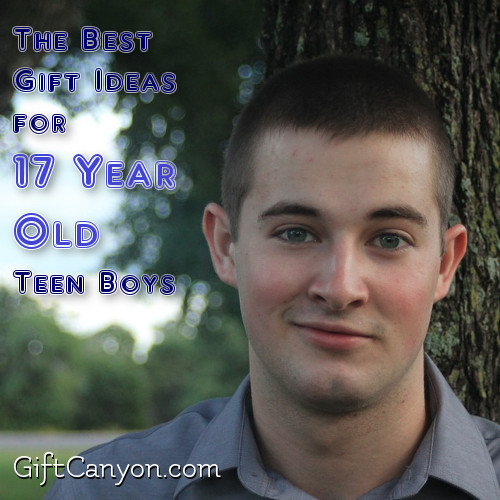 The Best Gift Ideas for 17 Year Old Teen Boys