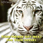 Tiger-Themed Gift Ideas for Tiger Lovers