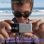 Top Gift Ideas for 15 Year Old Boys