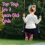 Top Toys For 7 Year Old Girls for 2018