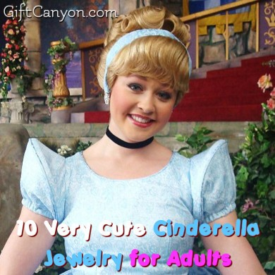 10 Very Cute Cinderella Jewelry for Adults