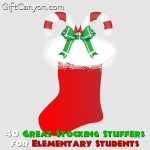 40 Great Stocking Stuffers for Elementary Students