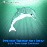 Dolphin-Themed Gift Ideas for Dolphin Lovers