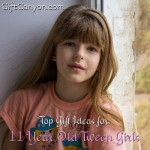 Top Gift Ideas for 11 Year Old Tween Girls