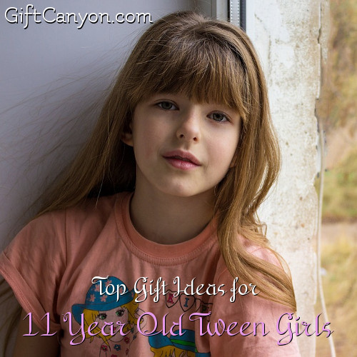Top Gift Ideas For 11 Year Old Tween Girls Gift Canyon