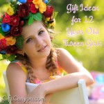 Top Gift Ideas for 12 Year Old Tween Girls