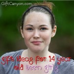 The Best Gift Ideas for 14 Year Old Girls