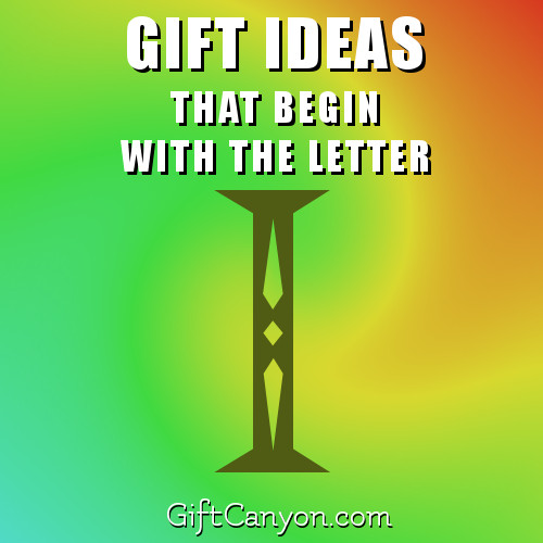gifts-that-begin-with-the-letter-i