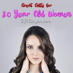 Great Gifts for 20 Year Old Women