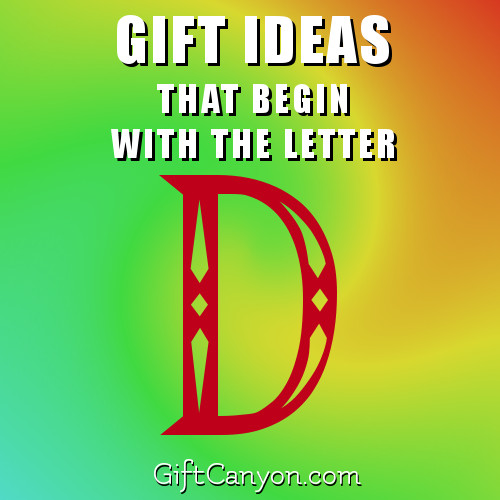 Big List of Gifts That Begin With The Letter D   Gift Canyon