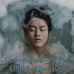 Self Care and Grooming Gifts for Teen Boys