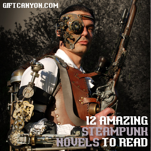 12-amazing-steampunk-novels-to-read-and-give-as-a-gift