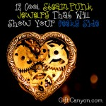 12 Cool Steampunk Jewelry That Will Show Your Geeky Side