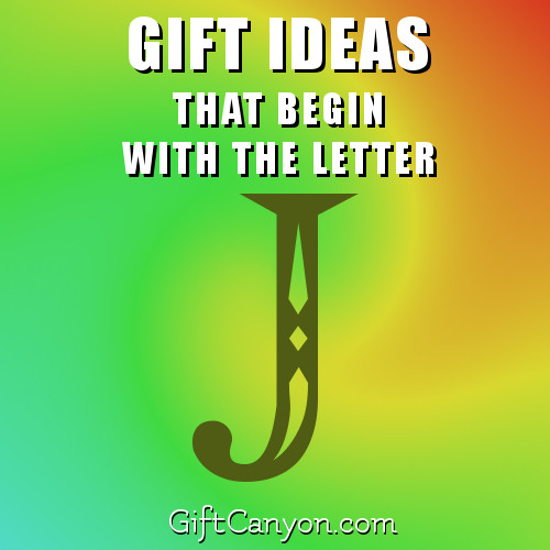gifts-that-begin-with-the-letter-j