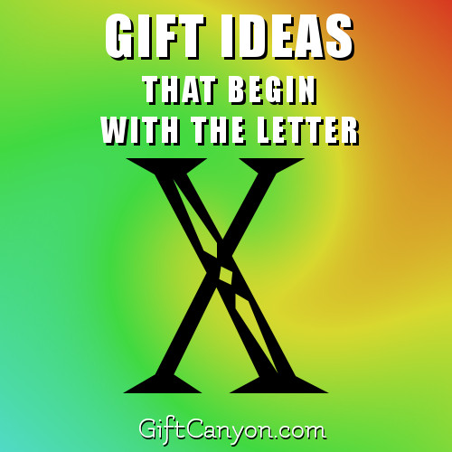 gifts-that-begin-with-the-letter-x