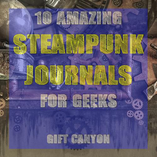 steampunk-journals-for-geeks