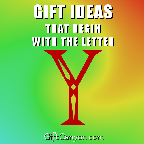 gifts-that-begin-with-the-letter-y