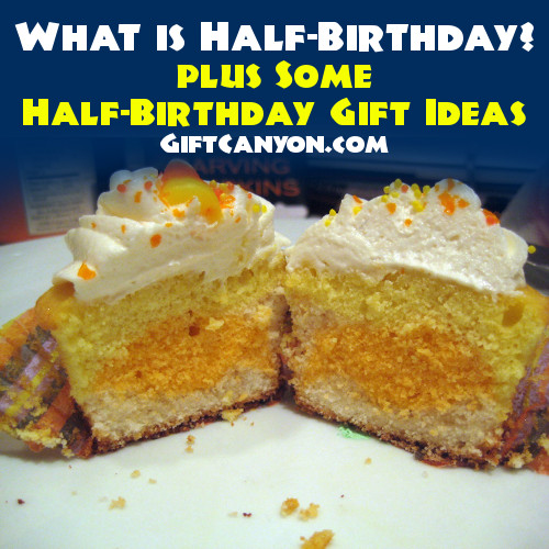 half birthday and half birthday gift ideas