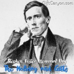 Stephen Foster Memorial Day: The Holiday and Gifts