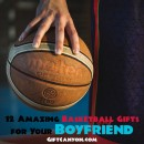 12 Amazing Basketball Gifts for Your Boyfriend