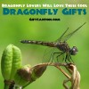 Dragonfly Lovers Will Love These Cool Dragonfly Gift Ideas