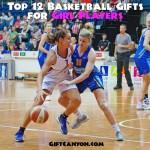 Top 12 Basketball Gifts for Girl Players